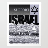israel Art Prints featuring Support Israel by politics