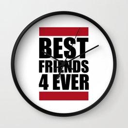 BEST FRIENDS 4 EVER Wall Clock