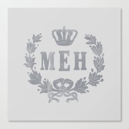 Le Royal Meh Canvas Print