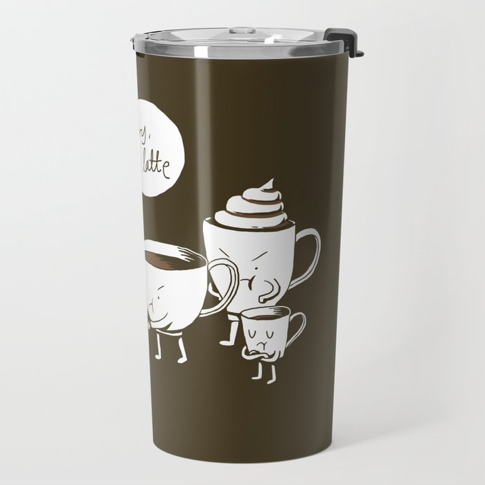 Sorry, I'm latte. Travel Mug