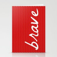 brave Stationery Cards featuring Brave by Endless Summer