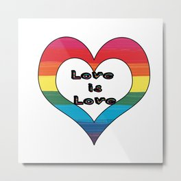 LGBT Pride-Love is Love Design Metal Print