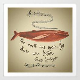 The Earth has Music... Art Print