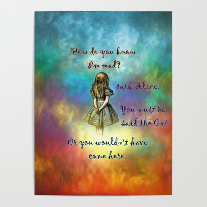 Wonderland Time Alice In Wonderland Quote Poster By Maryedenoa Society6