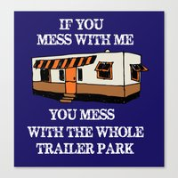 trailer park boys Canvas Prints featuring trailer park  by Jersey&Pearl