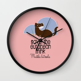 Save the European- mink! (with text) (FIEB) Wall Clock