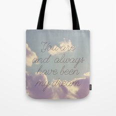 My Dream  Tote Bag