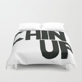 Chin Up Duvet Cover