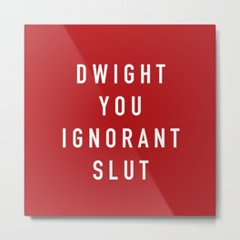 Ignorant Slut (Poppy) Metal Print
