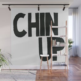 Chin Up Wall Mural