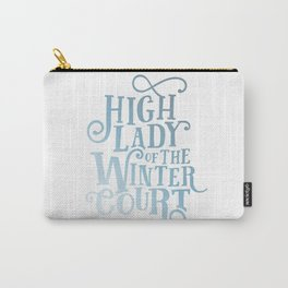 High Lady Winter Court Carry-All Pouch