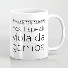 I speak viola da gamba Coffee Mug