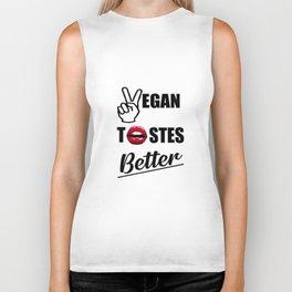 vegan tastes better funny quote Biker Tank