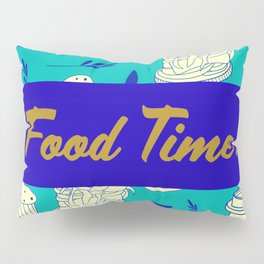 Blue Food Time Pattern Pillow Sham