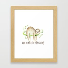Sloth and Coffee Quote Framed Art Print
