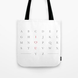 Life's alphabetter with you Tote Bag