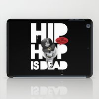 hiphop iPad Cases featuring HipHop is Dead... by Frankie White
