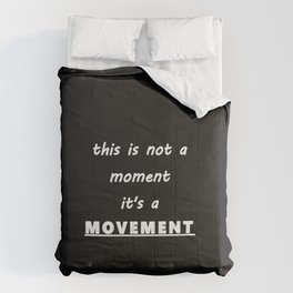 This is a MOVEMENT Comforters