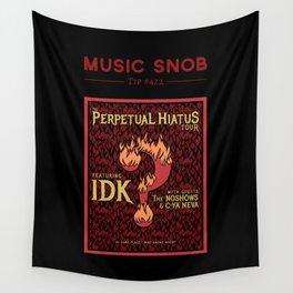 Metal's Perpetual Hiatus Tour — Music Snob Tip #422.1 Wall Tapestry