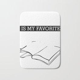 Reading is my favorite sportsss Bath Mat