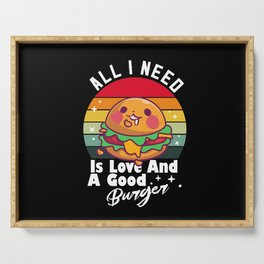 All I Need Is Love And Burger | Burger Lover Serving Tray