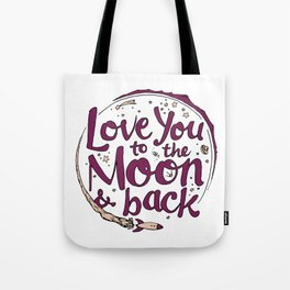 Love You to the Moon & Back...Merlot & Peach Tote Bag