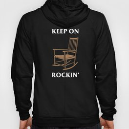 Keep On Rocking Chair Hoody