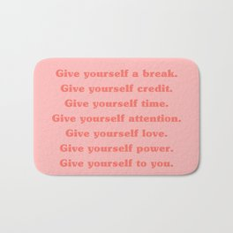 Give yourself... Bath Mat