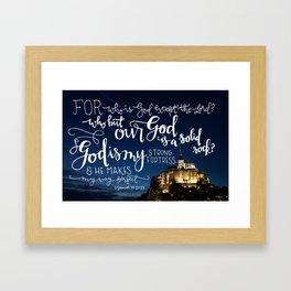 My Strong Fortress  |  2 Samuel 22:32-33 Framed Art Print