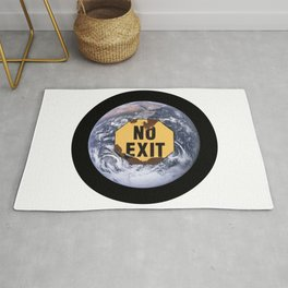 No exit earth sign - protest climate change Rug
