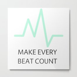 Make it count Metal Print
