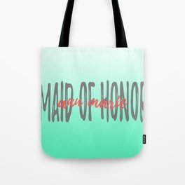 Maid of Honor - Ann Marie - Mint Coral Tote Bag
