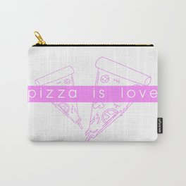 Pizza is love Carry-All Pouch