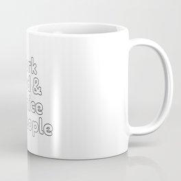Work hard and be nice to people Coffee Mug