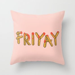 FRI YAY Throw Pillow