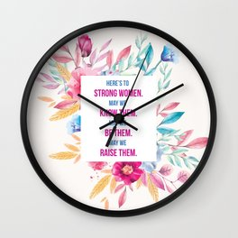 Here's to Strong Women Wall Clock