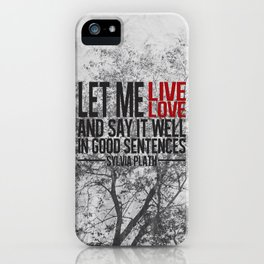 let me live. iPhone Case