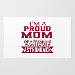 I'M A PROUD ASTRONOMER'S MOM Rug