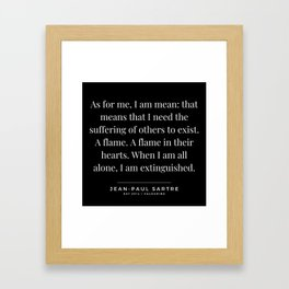 49   | Jean-Paul Sartre Quotes | 190810 Framed Art Print