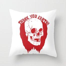 Thank You Earth Throw Pillow
