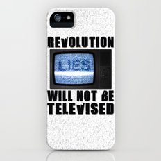 Revolution will not be televised iPhone (5, 5s) Slim Case