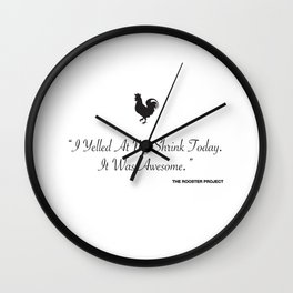 I Yelled At My Shrink Today Wall Clock