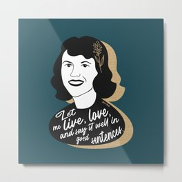 Let Me Live - Sylvia Plath - Teal Metal Print