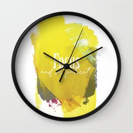 Focus And Be patient Wall Clock