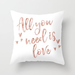 All you need is love - rose gold and hearts Throw Pillow