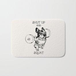 Shut Up and Squat French Bulldog Bath Mat
