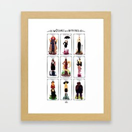 Witches are bitches  Framed Art Print