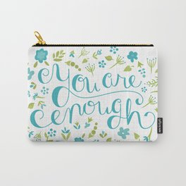 You Are Enough - Floral Carry-All Pouch