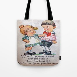 Never Kissed a Girl? Tote Bag
