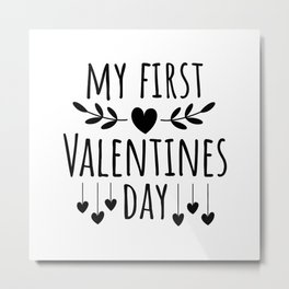 My First Valentines day Metal Print